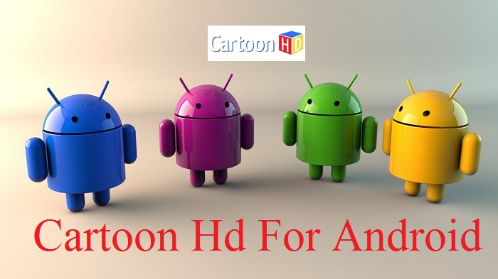 Cartoon HD Apk Application for Android devices